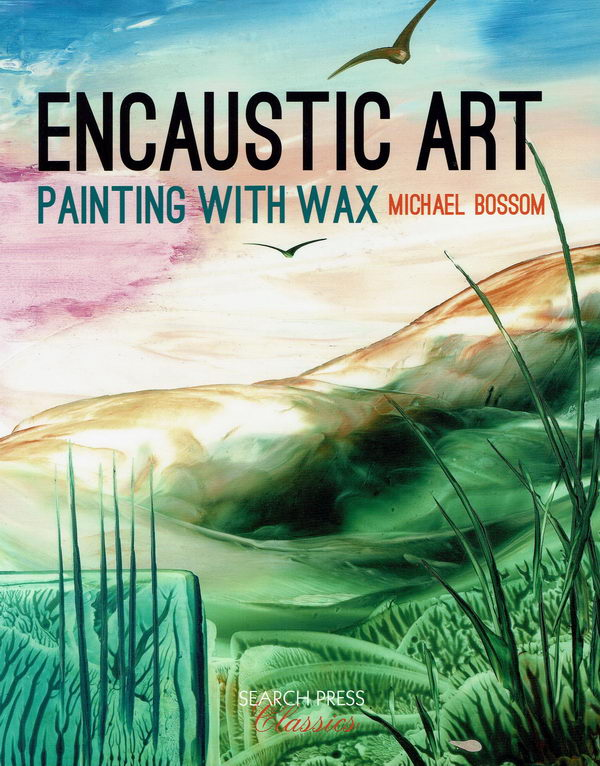 Book Cover Watercolor Paintings ~ Encaustic art paint with wax book