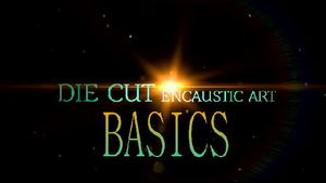 Watch die cutting with encaustic art (Basics) video on YouTube