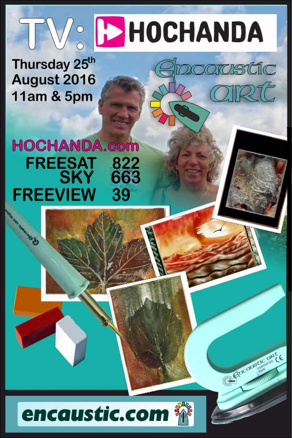 Encaustic Art goes Autumnal on Hochanda August 25th 11am & 5pm