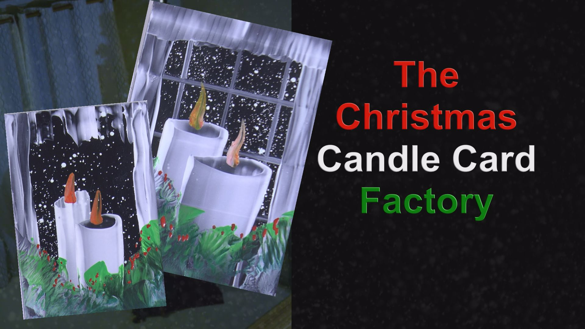 Video - The Christmas Candle Card Factory