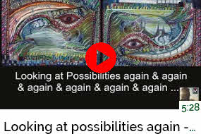 Looking at Possibilities Video on YouTube