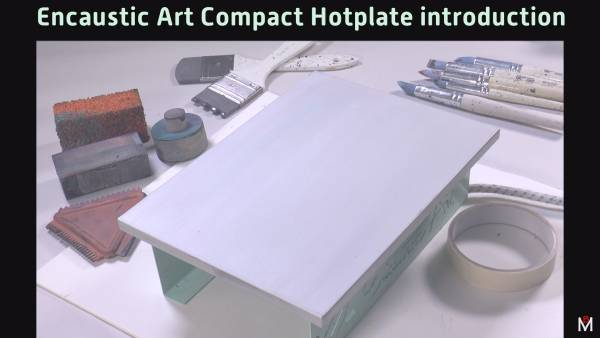 Encaustic Art Compact Hotplate introduction by Michael Bossom 2020