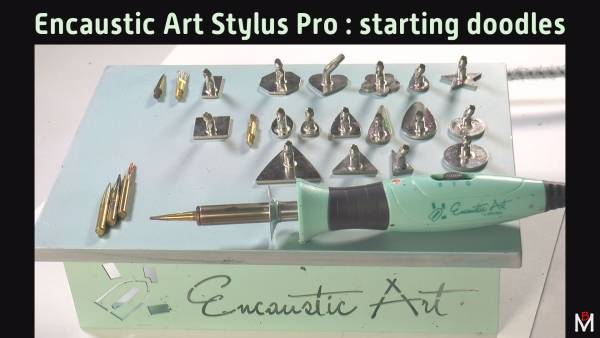 Encaustic Art Stylus Pro introduction by Michael Bossom 2020