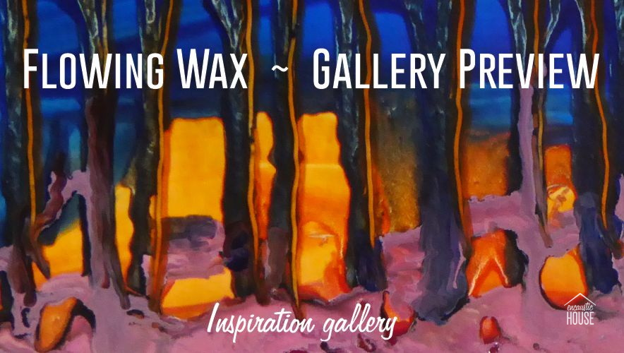 Flowing Wax Preview Gallery